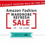 Amazon wardrobe refresh sale 23 to 25 June : Best Offer Updates.